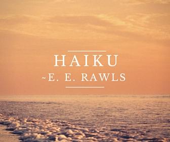 haiku, poem, poetry, fantasy, E Rawls