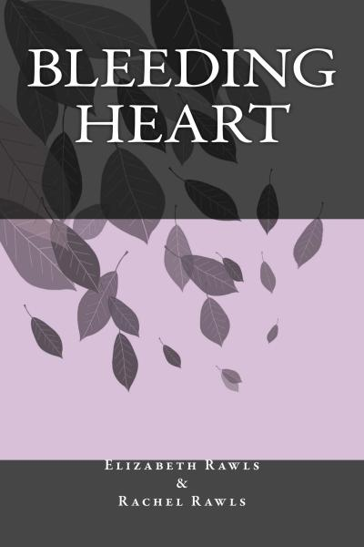 Bleeding Heart, book, poetry, poems, E E Rawls, Elizabeth Rawls, Rachel Rawls, author, fiction, purple, gray, black, book cover, short stories, anthology, riddles, fantasy,