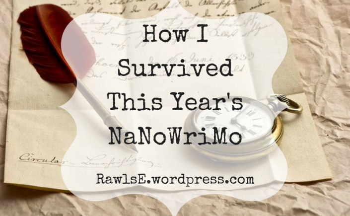 NaNoWriMo, Rawls E wordpress, reading, writing, pen, paper, feather, pocket watch, scroll, victorian, fantasy, gothic, steampunk, letter,