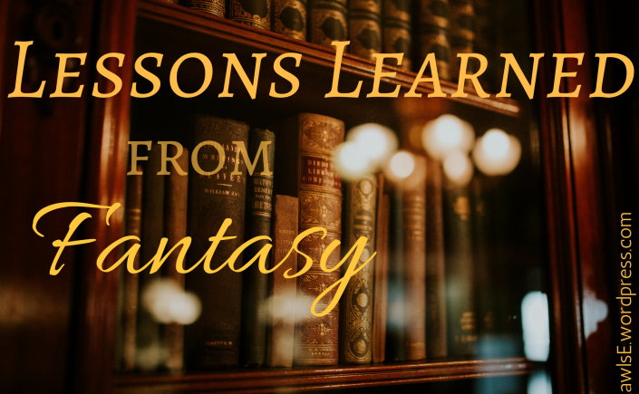 lessons, write tips, amwriting, amreading, books, fantasy books, epic fantasy, high fantasy books, book love, lessons learned from fantasy, author e e rawls, elise e rawls, LOTR, Hobbit, Tolkien, Redwall, Narnia, Merlin, Basset, middle grade books, young adult books,
