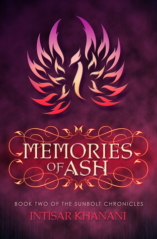 Memories of Ash, Sunbolt chronicles, Intisar Khanani, books, fantasy, book series, fantasy series, speculative fiction,