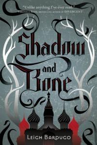 Shadow and Bone, Grisha trilogy, Leigh Bardugo, grishaverse,
