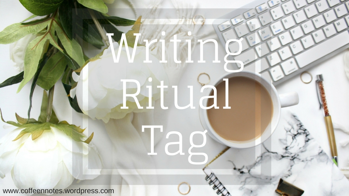 The #Writing Ritual Tag
