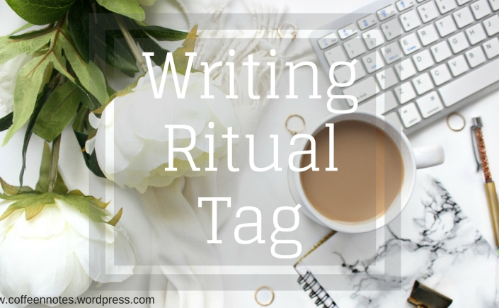 writing ritual tag, am writing, writers life, books, speculative fiction, ya fantasy, mg fantasy, science fantasy books, ee rawls, author, am reading, coffee notes, coffee, desk, notebook,
