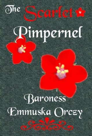 the scarlet pimpernel, emmunska, books, classic book, goodreads, great reads,