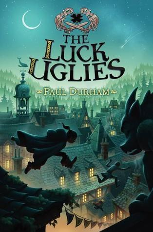the luck uglies, paul durham, books, middle grade books, goodreads,