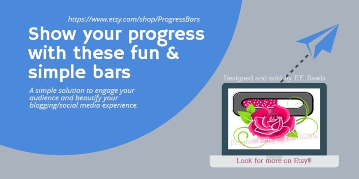 progress bars, am writing, writer tool, blogger, blog tool, writing progress, book progress, author blog, reading progress, books,