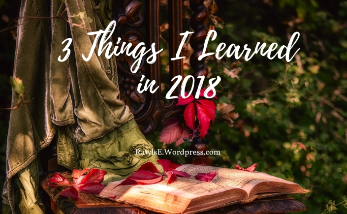 three things I learned in 2018, lessons from 2018, author life, progress bars shop, how to hire book cover artist, how to blog, authors and blogging, writing goals this year, SFF author, modern fantasy author, high fantasy author,