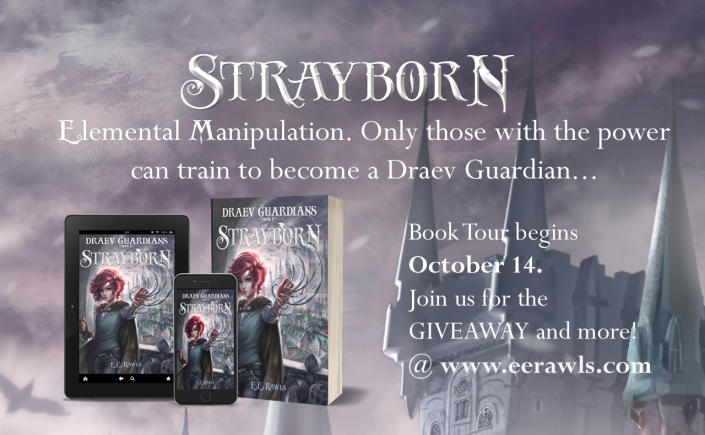 Strayborn, Draev Guardians, October reads 2019, new fantasy books for teens, new fantasy books for kids, new fall books 2019, books with elemental powers, books with female and male protagonist, christian epic fantasy series, christian fantasy for teens, author E.E. Rawls,