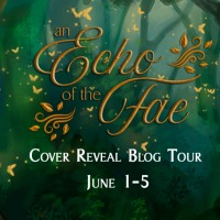 An Echo of the Fae, Cover Reveal!